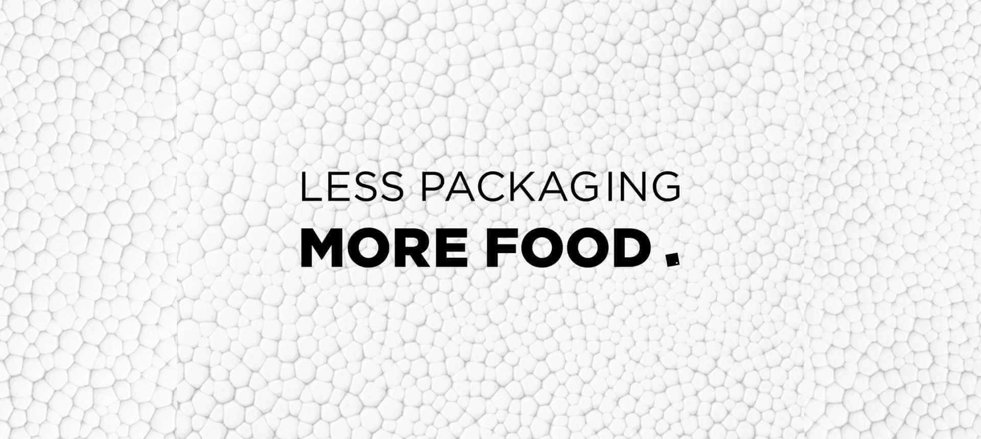 Affiche Less Packaging More Food